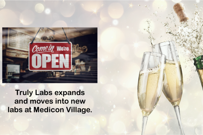 Truly Labs expands and moves into new labs at Medicin Village.